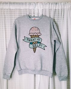 Treat Yo Self Parks and Recreation sweatshirt by somewhataud   parks and rec   treat yourself   shirt