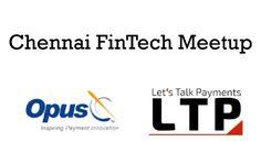 Chennai FinTech Meetup