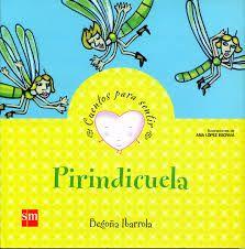 Pirindicuela. Begoña Ibarrola. SM, 2008