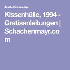 Kissenhülle, 1994 - Gratisanleitungen | Schachenmayr.com