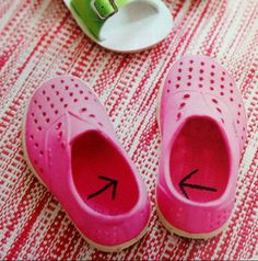 Help toddlers learn to put shoes on correctly. Draw arrow with permanent marker. Then have toddler make sure arrows are pointing at each other.