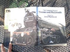 Trains, The complete Book Of Trains & RailRoads