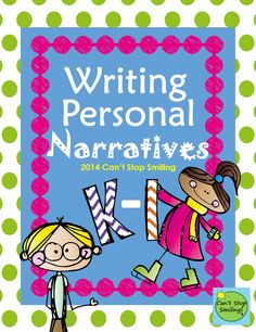 A Personal Narrative Writing Unit for K and 1- Teach your students how to plan, write and revise when writing about the special moments in their lives