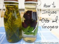 I can't wait to try these! There are so many different ways to prevent food waste and have yummy, healthy food. -------- How to Infuse Oils and Vinegars Flavored Olive Oil, Flavored Oils, Infused Oils, Preserving Food, Spice Mixes, Natural Oils, Natural Products, Food Gifts, Fresh Herbs