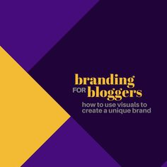 3 steps you can take right now to learn about branding for bloggers, plus a guide to free and low-cost tools for crafting a visual brand identity for your blog | Blogging Tips
