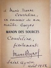 Marcel Pagnol.Manon Des Sources .Edition Originale.dedicacé.