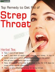 Strep Throat Can Be Treated At Home Using Simple Tricks You Just Have To Switch Natural Way Get Rid Of Try Remedies Treat The