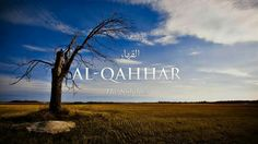 Al-Qahhar The Subduer Urdu Words, Arabic Words, Beautiful Names Of Allah, Allah Names, Scenery Photography, Free Hd Wallpapers, Knowledge, Neon Signs, Amazing