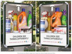 Advertencia de seguridad creativa. Un anuncio que compara la visión de un adulto con la visión de un niño, que no sabe cual es es verdadero uso de estos productos, por lo que recomienda tener en cuenta esto y ponerlos fuera de su alcance para mayor seguridad