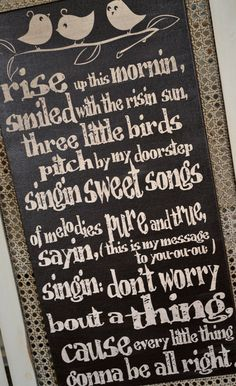 I LOVE this song and want to use the lyrics somehow in the nursery!