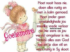 Lekker daggie Good Morning Good Night, Good Morning Quotes, Lekker Dag, Evening Greetings, Goeie More, Afrikaans, Inspirational Quotes, Messages, Words