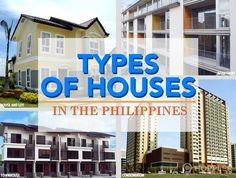 Types of Houses in the Philippines