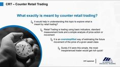 #TradingEducation: What exactly is meant by Counter Retail Trading (CRT)?