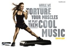BODYSTEP is an amazing workout!  I burn easily 800 calories an hour in this class!  Love this slogan!