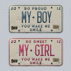 "Vintage License Plate Sentiments: ""So Proud, My Boy"" and ""So Sweet, My Girl"""