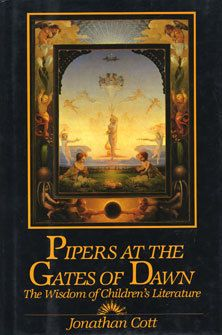 Jonathan Cott, Pipers at the Gates of Dawn: The Wisdom of Children's  Literature.
