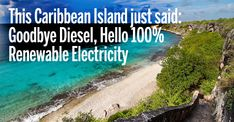 The majority of the electricity powering Bonaire comes from renewable energy. The switch from fossil-fueled diesel power to renewable energy systems has made
