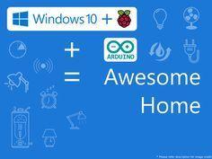 Automated Home using Raspberry Pi 2 (Windows 10 IoT Core) and Arduino. By Anurag S. Vasanwala.