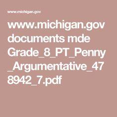 www.michigan.gov documents mde Grade_8_PT_Penny_Argumentative_478942_7.pdf