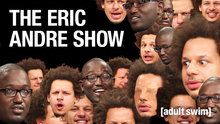 The Eric Andre Show - Episodes