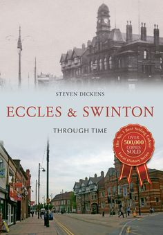 """Read """"Eccles & Swinton Through Time"""" by Steven Dickens available from Rakuten Kobo. Eccles is a town in the City of Salford, whose development is closely related to the establishment of the parish church . Salford City, Coal Mining, Manchester, Hope Mills, Taj Mahal, Ebooks, History, Free Apps, Audiobooks"""
