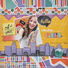 Hello College Girl-Therm O Web and Basic Grey - Scrapbook.com - BasicGrey's Second City Collection.