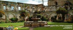 Convento Santa Clara, Antigua Guatemala.