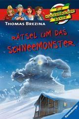 "Thomas Brezina Die Knickerbocker Bande ""Rätsel um das Schneemonster"""