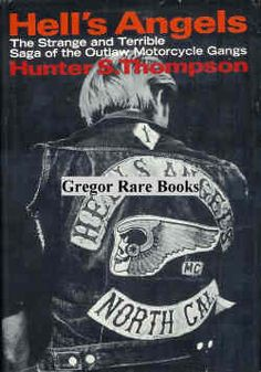 Hunter S. Thompson and a motorcycle gang.