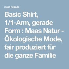 Basic Shirt, 1/1-Arm, gerade Form : Maas Natur - Ökologische Mode, fair produziert für die ganze Familie