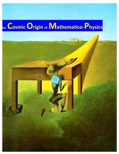 Pre Genesis Mathematics Replaces Theoretical Physics Vol. 151 of Cosmology, Physics and Philosophy Philosophy Books, Theoretical Physics, Dark Energy, Academy Of Sciences, Earth From Space, Science Art, Journalism, Mathematics, Textbook