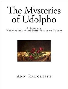Télécharger The Mysteries of Udolpho: A Romance - Interspersed with Some Pieces of Poetry Gratuit