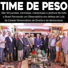 Em 31.10.16 - é formado um grupo de intelectuais e políticos que vão monitorar a perseguição a Lula.