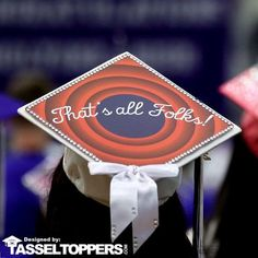 Decorate your grad cap with this Quote by Looney Tunes. Porky pig said it best. That's all folks makes the perfect graduation gift to decorate your grad cap