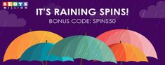 It's raining #freespins at #Slots Million #Casino May 8th-15th- https://www.freeslotmoney.com/raining-spins-slots-million-casino/