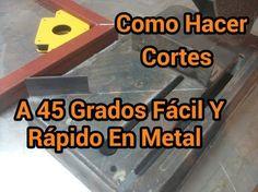 Como Hacer Cortes A 45 Grados Facil Y Rapido En Metal - YouTube Blacksmith Tools, Welding Table, Garage Tools, Iron Steel, Homemade Tools, Woodworking Crafts, Metal Art, Metal Working, Youtube