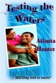 Testing the Waters (True Love Series, #2) available now! Order your copy today as the journey for love continues!