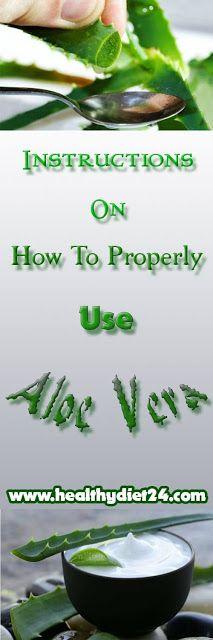 Instructions On How To Properly Use Aloe Vera