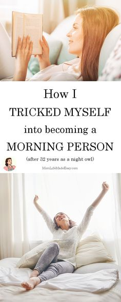 How I Tricked Myself into Becoming a Morning Person - Mom Life Made Easy