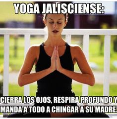 LMAO La mejor forma de yoga!