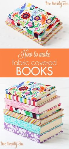 make fabric covered books!
