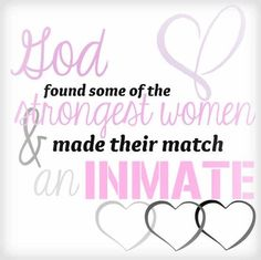 God only picks the strongest women for this . Missing My Love, Love My Man, Husband Love, Couple Quotes, Love Quotes, Inmate Love, Prison Quotes, Prison Wife, I Need U