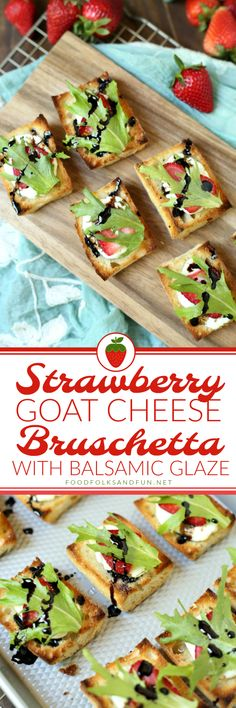 This Strawberry Goat Cheese Bruschetta with Balsamic Glaze is the appetizer of summer! It's fresh, bright flavors are just the thing for a summer party, barbecue, or even light dinner.