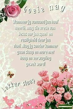 Good Night Messages, Good Night Quotes, Evening Greetings, Evening Quotes, Afrikaanse Quotes, Good Night Blessings, Goeie Nag, Goeie More, Christian Messages