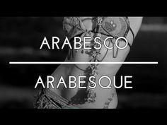 ARABESCO. ARABESQUE. DANZA DEL VIENTRE. BELLYDANCE. TRIBAL FUSION DANCE. BEA BARTÜS. - YouTube