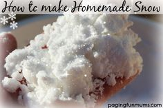 How to make homemade snow. It's worth a try.