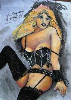 I'm sexy and I know it. Created with mixed media. Sensual
