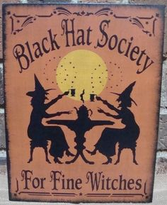 Primitive Black Hat Society for Fine Witches sign Signs halloween decorations witchcraft coven tea spells witch decor folk art custom wicca by SleepyHollowPrims, $24.30 USD