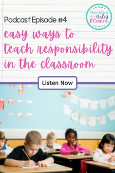 Episodes available on Spotify & Apple Podcasts: Today we'll talk about responsibility in the classroom and how to help our students. We'll talk about helping them with organization of materials, time management, making healthy choices, and showing self-control. Haley gives specific strategies, tips and language to use to talk about each one with your students and help your class make more responsible choices. | Podcasts for Teachers | Resources for Elementary | Character Education |