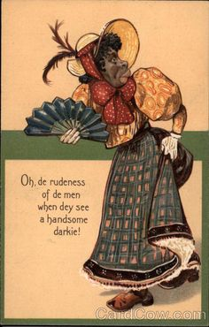 About image building and racism. African American Woman with Fan Black Americana. Vintage Prints, Vintage Posters, Jim Crow, Black Artwork, African Diaspora, African American History, Vintage Cards, Black History, Vintage Illustrations